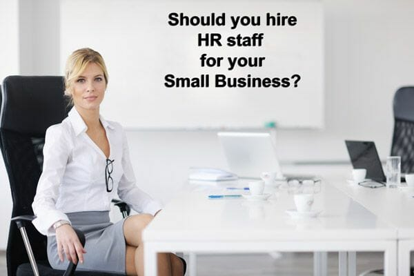 should-small-business-hire-human-resource-staff