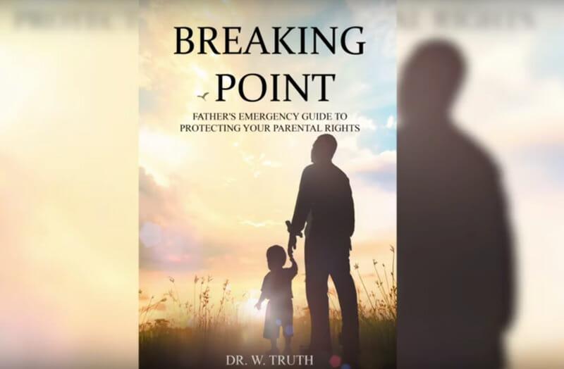 Fathers-truth-Breaking-Point