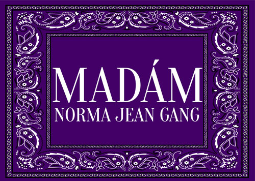 Madam-Norma-Jean-gang-Pic4