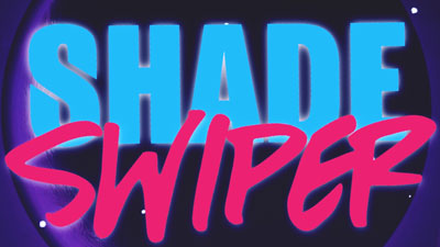 Shadeswiper-Pic